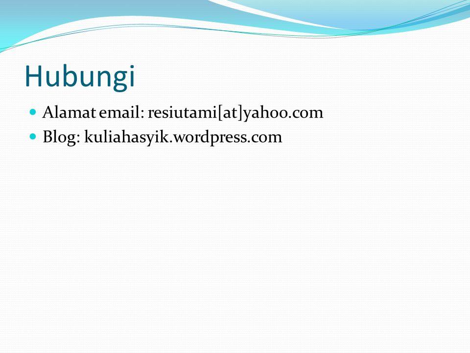 Hubungi Alamat email: resiutami[at]yahoo.com